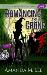 Romancing the Crone by Amanda M. Lee