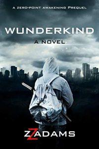 Wunderkind by Z.Z. Adams