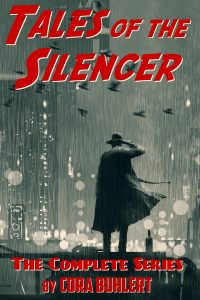 Tales of the Silencer: The Complete Series by Cora Buhlert