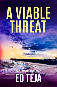 A viable Threat by Ed Teja
