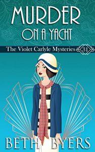 Murder on a Yacht by Beth Byers