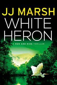 White Haron by J.J. Marsh