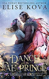 A Dance with the Fae Prince by Elise Kova