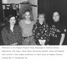 Finalists in the Pegasus Players Young Playwright's Festival Brooke Markovitch, Jill Maier, Maria Weiss and Carlee Schwilk. Weiss and Schwilk will receive a full stage production of their plays at Pegasus Players running May 11 through May 30.