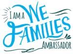 Announcement: I Am A #WEFamilies Ambassador!