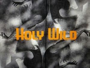 Holy Wild
