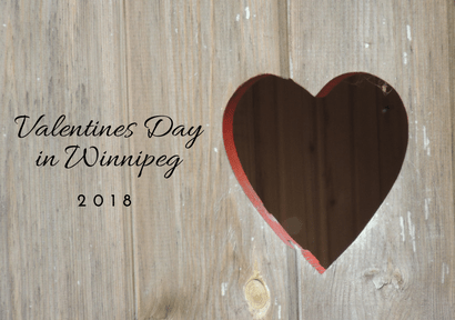 Valentine's Day in Winnipeg 2018