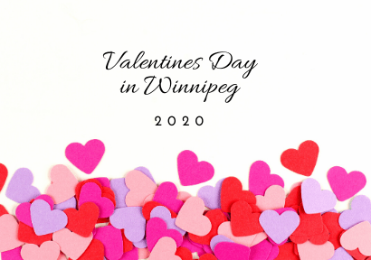 Valentine's Day in Winnipeg 2020