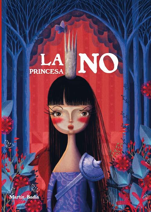"""""""La Princesa No"""" de Martín Badia"""
