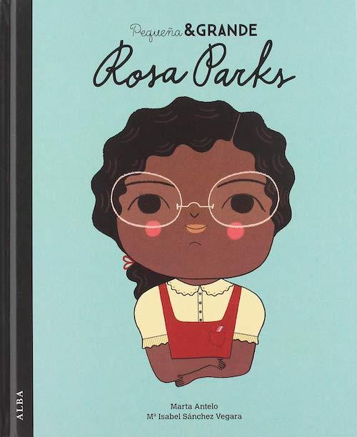 Colección Pequeña y Grande: Rosa Parks