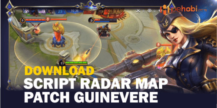 Script Radar Map Patch Guinevere Mobile Legends Bang Bang