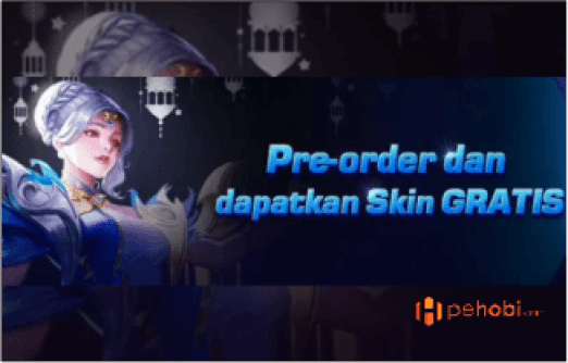 Pre Order Skin Mobile Legends