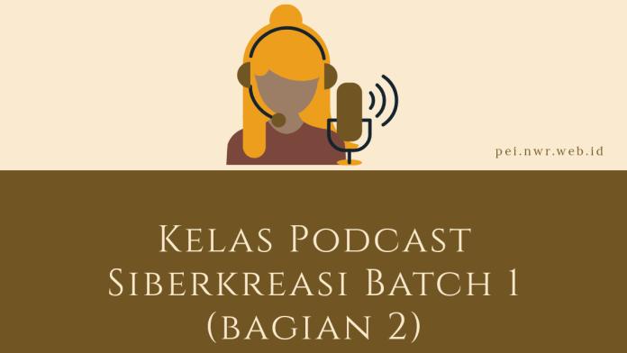Kelas Podcast