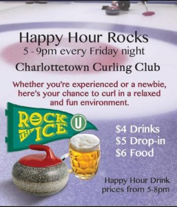 Happy Hour Rocks - Fridays at the Charlottetown Curling Club