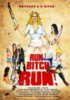 Cartel de la película Run! Bitch Run!