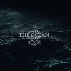 The Ocean - Fluxion Re-Release