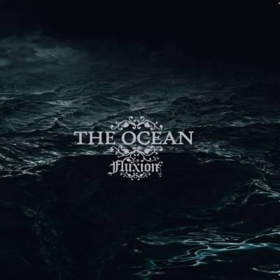 The Ocean - Fluxion Re-Release