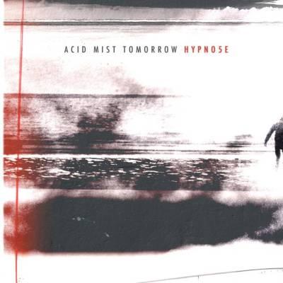 Hypno5e_Acid_Mist_Tomorrow_cover