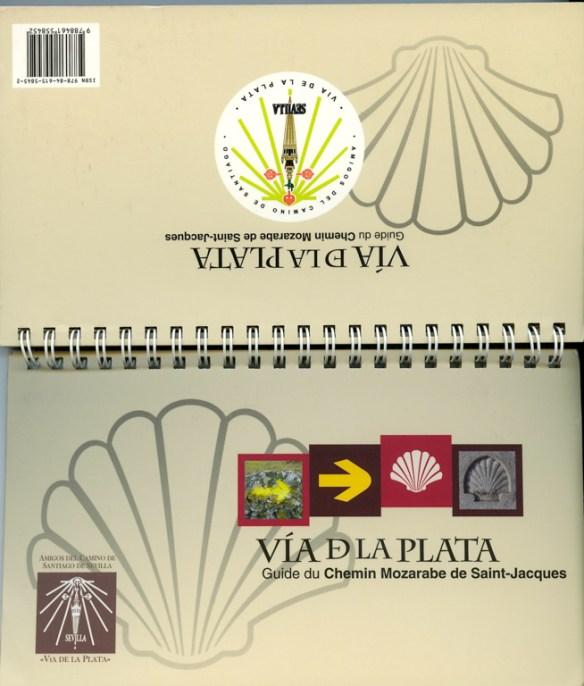 """Couverture du Guide du chemin Mozarabe de Saint-Jacques """"Via de la Plata"""" édité par los Amigos del Camino de Santiago de Sevilla."""