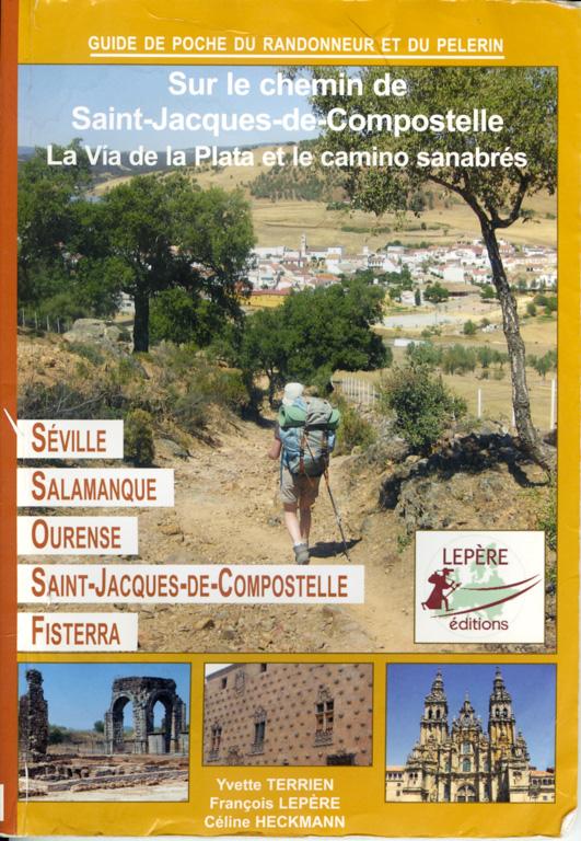 """Couverture du Guide Lepère """"Sur le chemin de Saint Jacques de Compostelle, La Via de la Plata et le camino sanabrés"""", Edition ? (1)"""