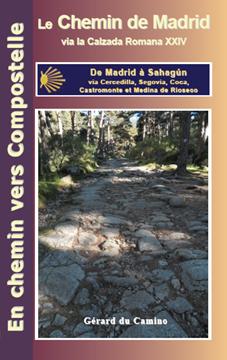 Guide de Gérard du Camino sur la Chemin de Madrid