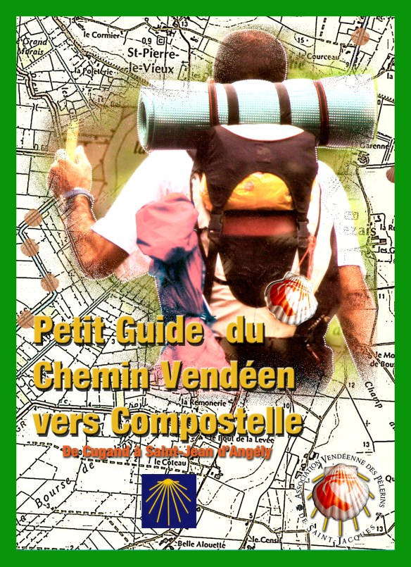 "Couverture du ""petit guide du chemin vendéen vers Compostelle"". Source : site internet de l'Association Vendéenne des pèlerins de Saint-Jacques"
