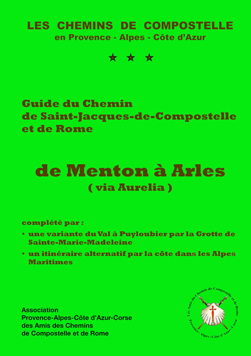 Guide de la Via Aurelia publié par l'association PACA-Corse des amis des chemins de Saint Jacques de Compostelle et de Rome. Source : site internet de l'association.