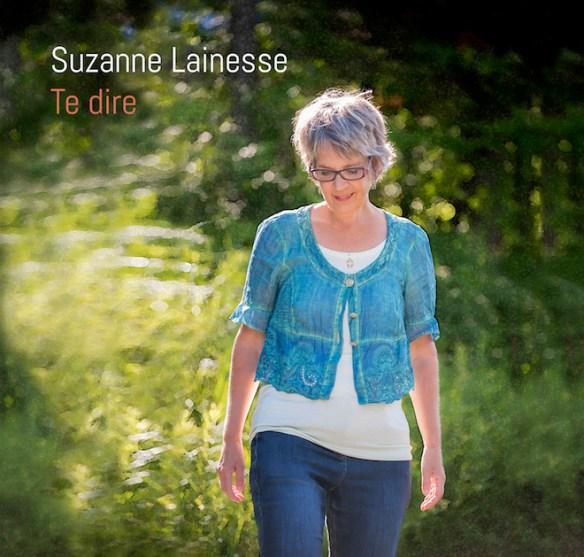 """Album """"Te dire"""", Suzanne Lainesse, Québec (Canada)"""