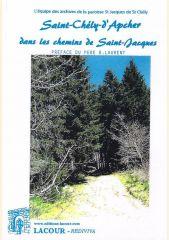 """Couverture du livre """"Saint-Chély-d'Apcher dans les chemins de Saint-Jacques"""", éditions Lacour"""