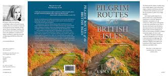 "Couverture du livre ""Pilgrim Routes of the British Isles"", de Emma J Wells, aux Editions Robert Hale"