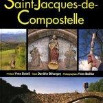 Sur les chemins de Saint-Jacques de Compostelle, Danièle Bélorgey