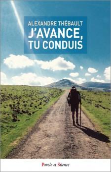 "Livre ""J'avance tu conduis"" Alexandre Thebault"