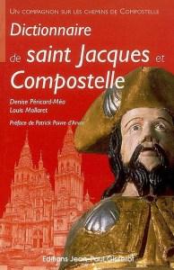 Dictionnaire de saint Jacques et Compostelle