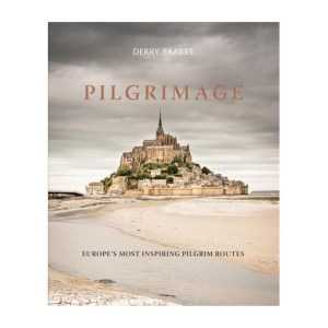 « Pilgrimage » : The Great Pilgrim Routes of Britain and Europe » de Derry Brabbs
