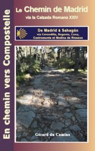 Guide Chemin de Madrid Gérard du Camino