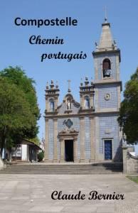 Chemin portugais Claude Bernier