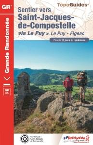 Voie du Puy-en-Velay Via Podiensis Le Puy - Figeac Topoguide FFR