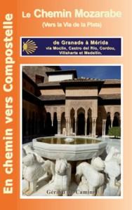 Guide Camino Mozarabe Gérard du Camino