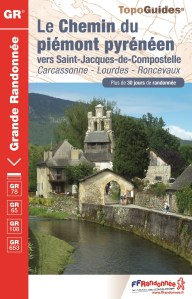 Chemin du Piémont Pyrénéen Topo guide FFR
