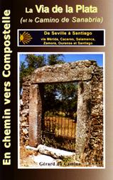 Guide Via de la Plata et Camino Sanabrés Gérard du Camino