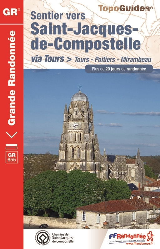 Voie de Tours Poitiers Mirambeau Topo guide FFR