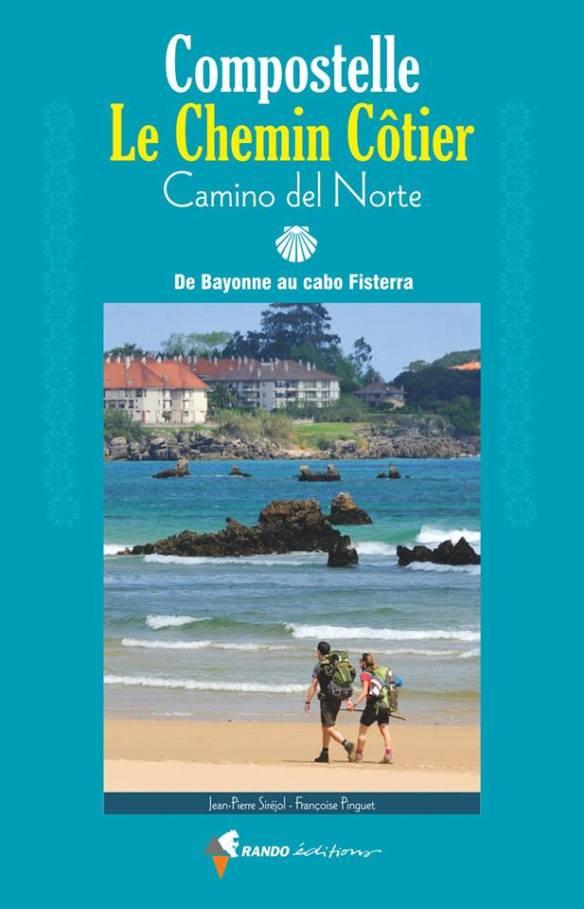 Compostelle, le chemin côtier – Camino del Norte (2018)