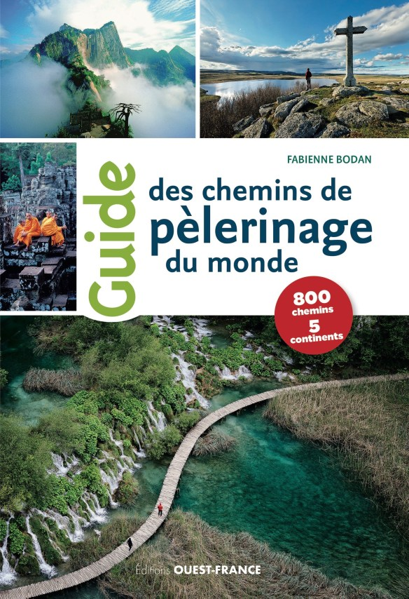 Couverture Guide des Chemins de pèlerinage du monde de Fabienne Bodan (Éditions Ouest-France)
