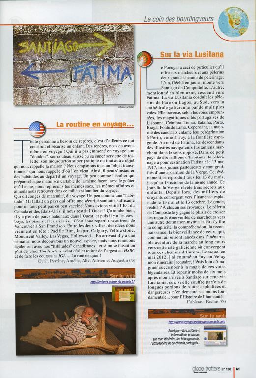 """Dans """"Le coin des bourlingueurs"""", un petit article sur """"La via Lusitana"""" dans le N°150 de Globe-Trotters Magazine, édité par l'association ABM (Aventures du Bout du Monde). Ce numéro contient 6 pages de ma plume sur les chemins de Compostelle."""