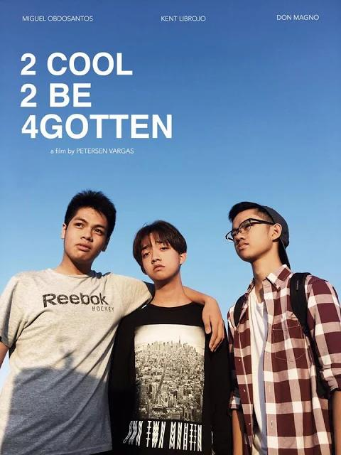 Demasiado Cool Para Que Me Olvides - 2 Cool 2 Be 4gotten - PELICULA - Filipinas - 2017