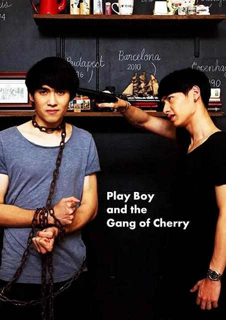 Play Boy (and the Gang of Cherry) - PELICULA [+18] Tailandia - 2017