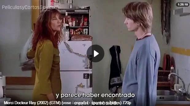 CLIC PARA VER VIDEO Gracias Doctora Rey - Merci Docteur Rey - PELICULA - Francia - 2002