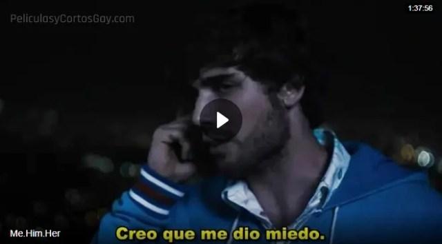 CLIC PARA VER VIDEO Yo, El, Ella - Me, Him, Her - PELÍCULA - 2015