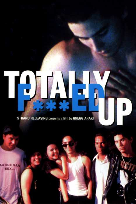 Totalmente Jodido - Totally F**ed Up - PELICULA - EEUU - 1993