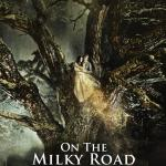 On the Milky Road – Pelicula Online